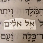 A name of God pictured in the Hebrew text: God of gods (El elim) in Daniel 11:36.
