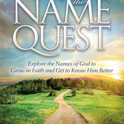 Picture of the cover of the book called The Name Quest by John Avery. Explore the names of God to grow in faith and get to know Him better.
